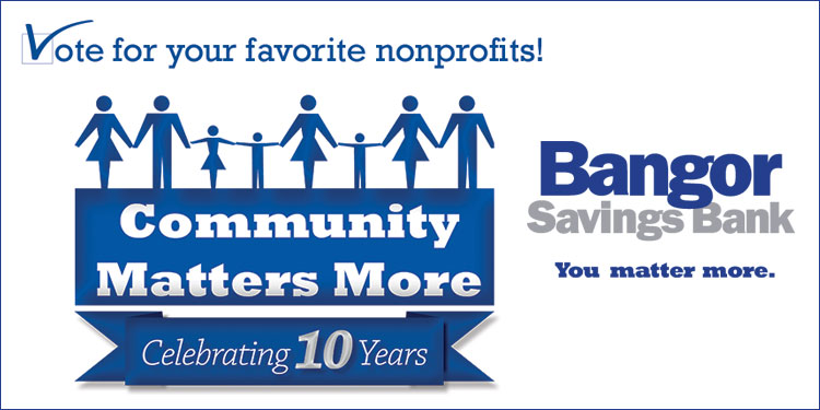 Help Us Win Up to $5,000 from Bangor Savings Bank!